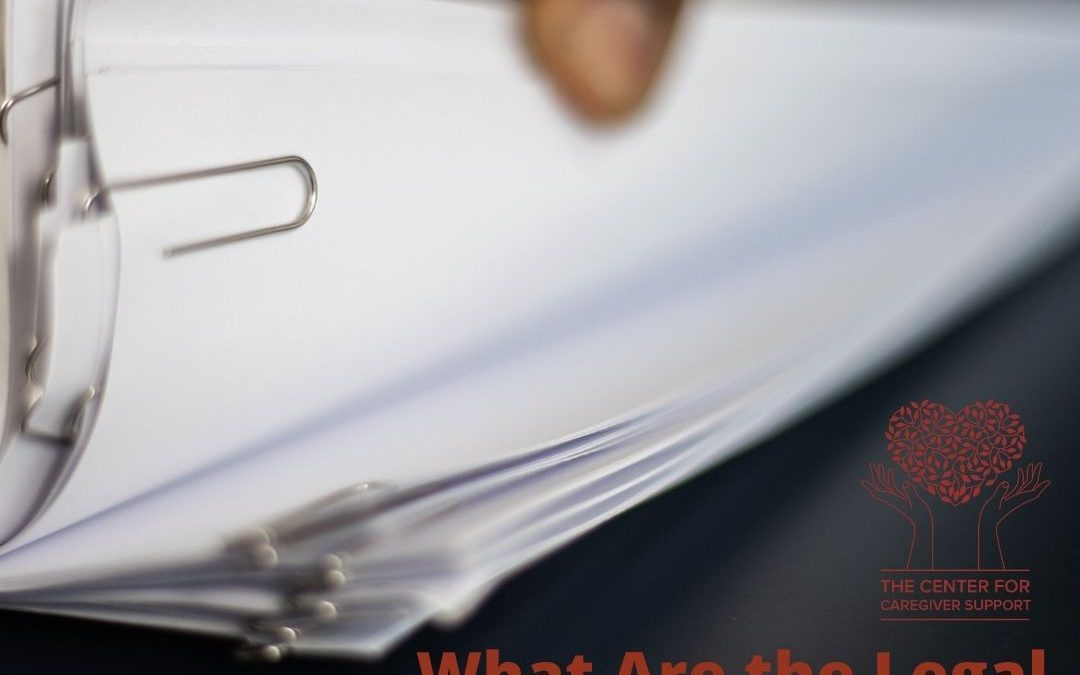 What are the Legal Documents All Caregivers Need to Know?