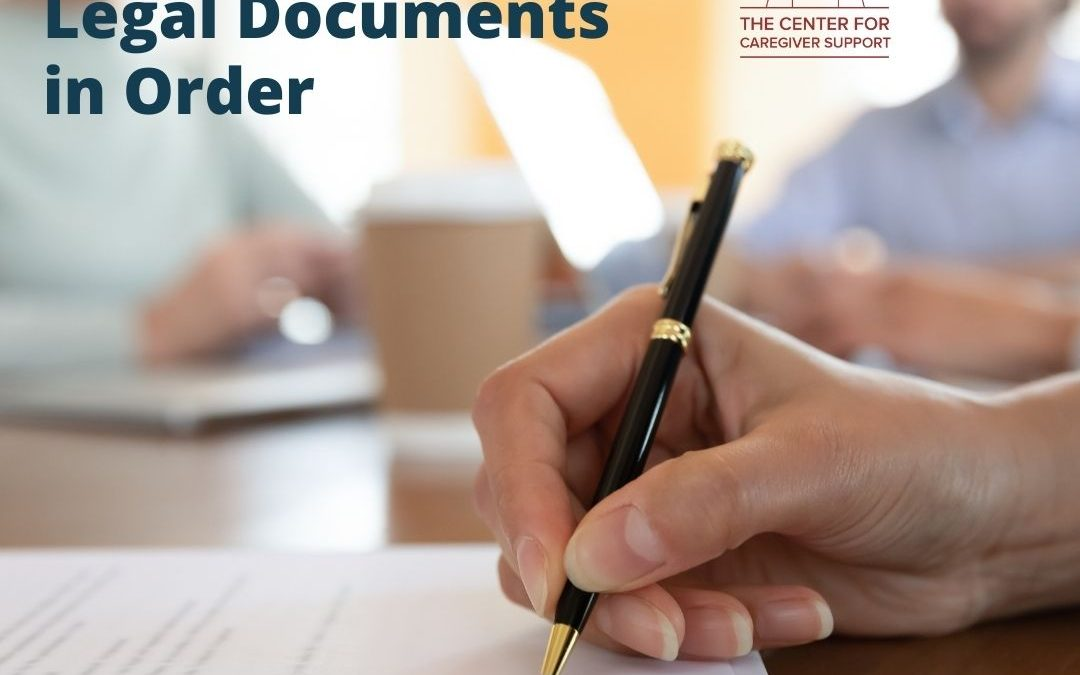 What Is Capacity and Why You Shouldn't Wait to Get Your Legal Documents in Order?